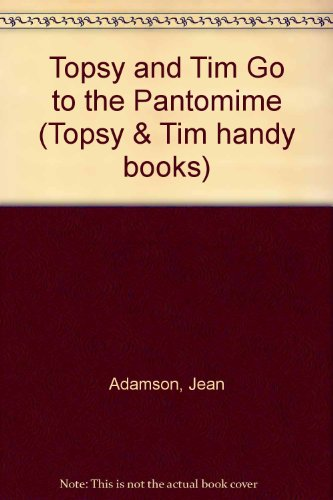 Topsy and Tim at the pantomime