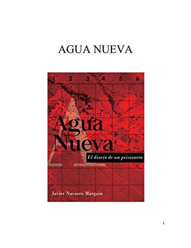 Agua Nueva: El diario de un prisionero por Javier Navarro