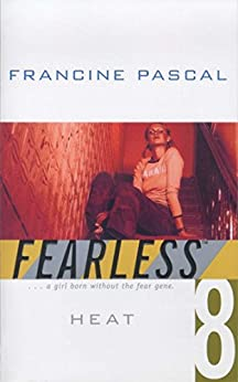 Heat (Fearless) by [Pascal, Francine]