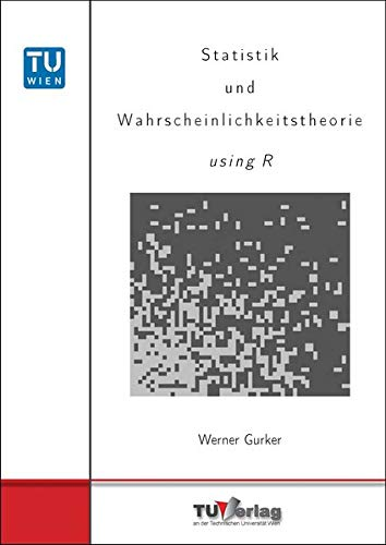 Statistik und Wahrscheinlichkeitstheorie using R