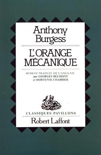 ORANGE MECANIQUE par ANTHONY BURGESS