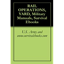 RAIL OPERATIONS YARD (English Edition)