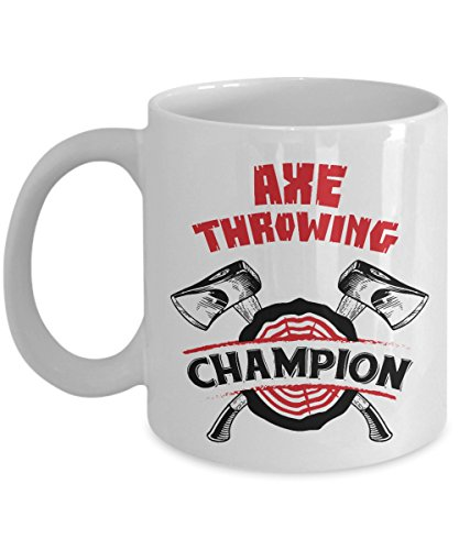 Cool Axe Throwing Champion Coffee & Tea Gift Mug for Men & Women Skilled Axe Throwers or Competitors Who Join Wood Chopping Competition