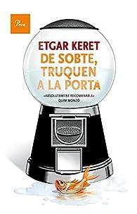 De Sobte, Truquen A La Porta par Etgar Keret