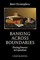 Banking Across Boundaries (Antipode Book Series)