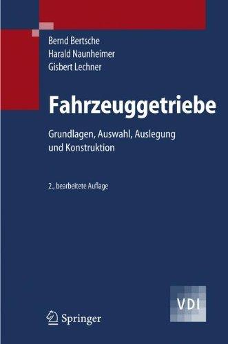 Fahrzeuggetriebe: Grundlagen, Auswahl, Auslegung und Konstruktion (VDI-Buch)