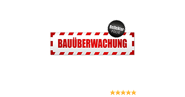 Kiwistar Bauüberwachung Gestreift Magnetschild Schild Magnetisch Auto