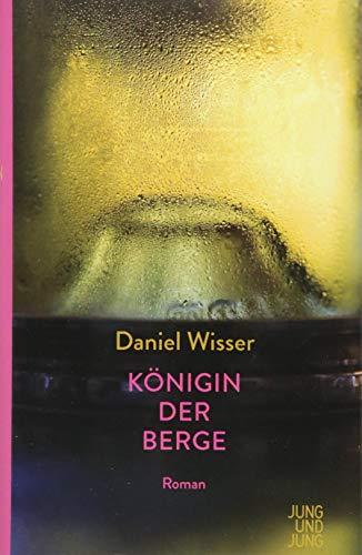 Buchseite und Rezensionen zu 'Königin der Berge: Roman' von Daniel Wisser