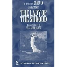 The Lady of the Shroud (Desert Island Dracula Library) by Bram Stoker (2000-01-04)