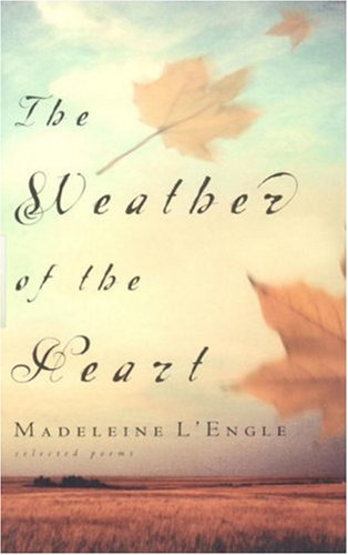 Weather of the Heart (Wheaton Literary)