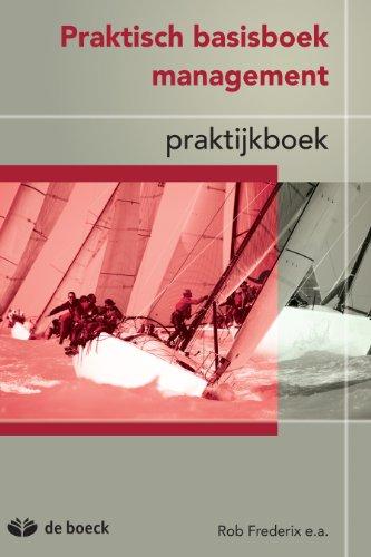 Praktisch basisboek management - praktijkboek (Dutch Edition ...
