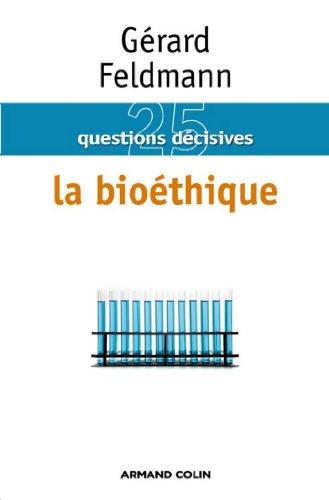 La bioéthique (Hors collection)