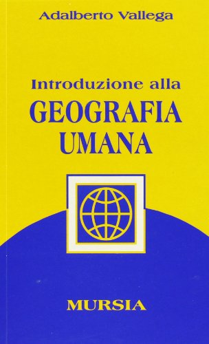 Introduzione alla geografia umana