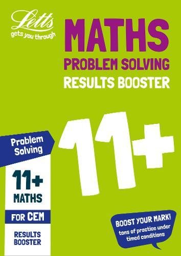 11+ Problem Solving Results Booster for the CEM tests: Targeted Practice Workbook (Letts 11+ Success)