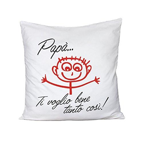 Fashwork cuscino festa del papà - papà ti voglio bene tanto così! - idea regalo - in cotone