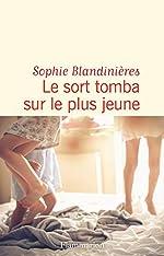 Le sort tomba sur le plus jeune de Sophie Blandinières