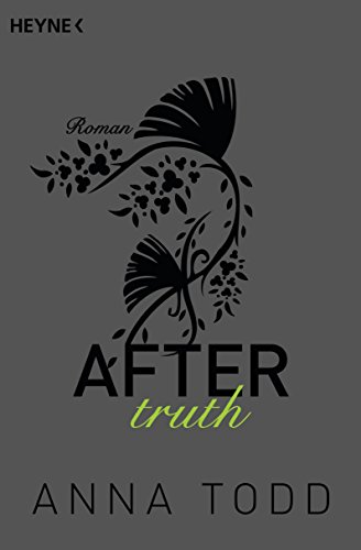 After truth: AFTER 2 - Roman par Heyne Verlag