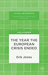 The Year the European Crisis Ended (Global Reordering) (English Edition)