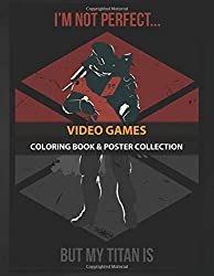 Coloring Book & Poster Collection: Video Games My Titan Gaming