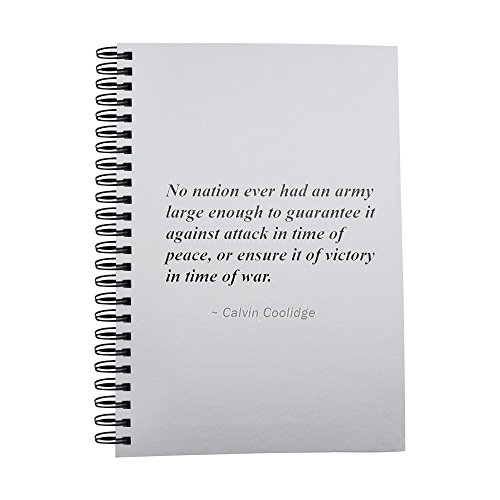 notebook-with-no-nation-ever-had-an-army-large-enough-to-guarantee-it-against-attack-in-time-of-peac