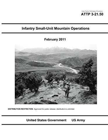 Army Tactics Techniques Procedures ATTP 3-21.50 Infantry Small-Unit Mountain Operations February 2011