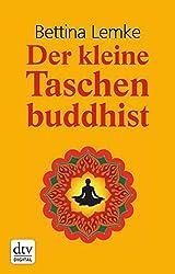 Der kleine Taschenbuddhist (German Edition)