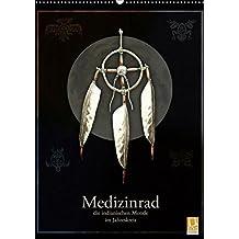 Medizinrad - die indianischen Monde im Jahreskreis (Wandkalender 2019 DIN A2 hoch): Die indianischen Tierkreiszeichen (Monatskalender, 14 Seiten ) (CALVENDO Tiere)