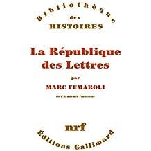 La République des Lettres (Bibliothèque des Histoires)