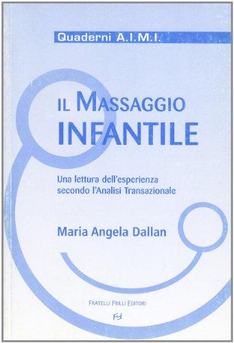 il massaggio infantile. una lettura dell'esperienza secondo l'analisi transazionale