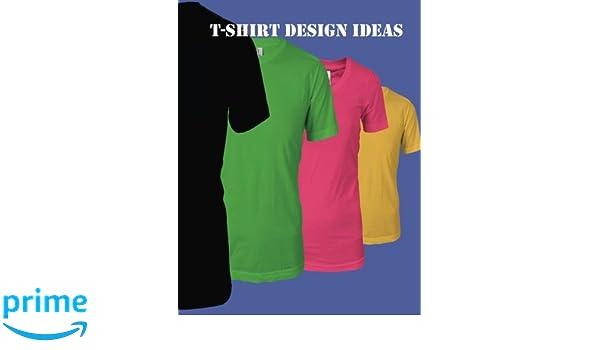 T-Shirt Design Ideas: Amazon.de: Jason Cyr: Fremdsprachige Bücher