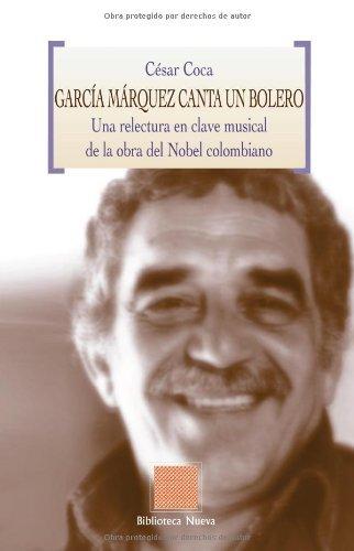 Garcia Marquez Canta Un Bolero Cover Image
