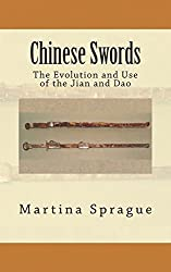 Chinese Swords: The Evolution and Use of the Jian and Dao