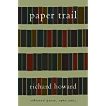 Paper Trail: Selected Prose, 1965-2003