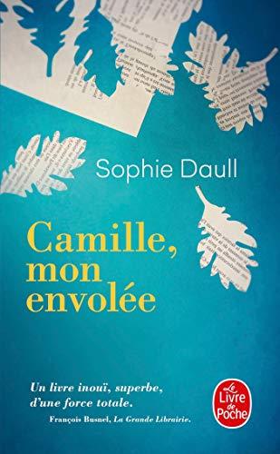 Camille, mon envolée (Littérature) por Sophie DAULL