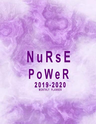 2019-2020 Monthly Planner: Nurse...