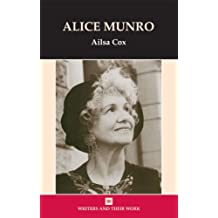 Alice Munro (Writers and their Work)