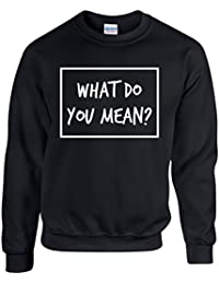 WHAT DO YOU MEAN~ JUSTIN BIEBER ~ BLACK SWEATSHIRT UNISEX SIZES 2-XXL