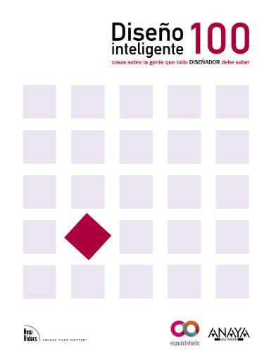 Diseño Inteligente.100 cosas sobre la gente que cada diseñador necesita saber (Espacio De Diseño) por Susan M. Weinschenk