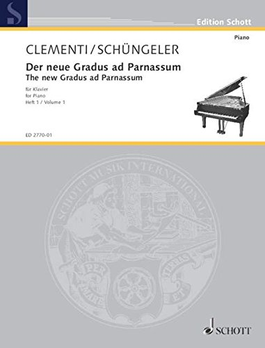 Der neue Gradus ad Parnassum: nebst Ergänzungen durch Etüden von Czerny, Köhler und Cramer neu gestaltet und erweitert. Band 1. Klavier. (Edition Schott) -