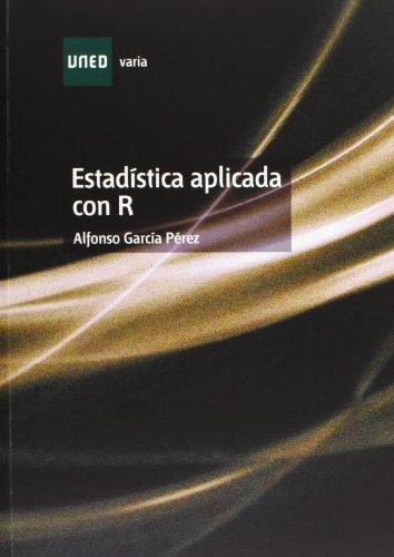Estadística Aplicada Con R (VARIA) por Alfonso GARCÍA PÉREZ