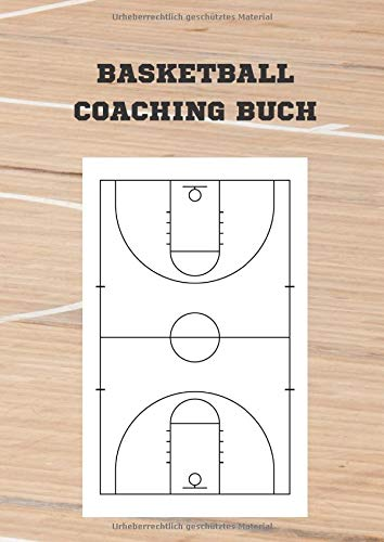 Basketball Coaching Buch: Notizbuch im Basketball Coaching Board Design für Basketball Training und Coaching -