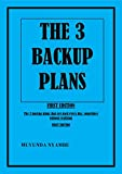 THE 3 BACKUP PLANS (English Edition)