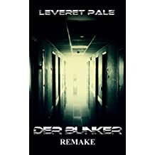 Der Bunker: Remake