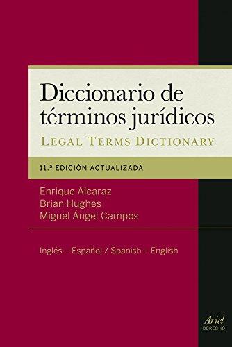 Diccionario de términos jurídicos: Inglés-Español, Spanish-English (Ariel Derecho) por Enrique Alcaraz