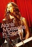 Alanis Morissette  : In Tokyo