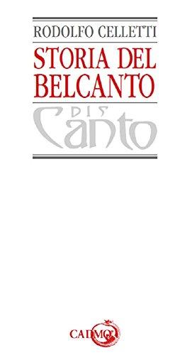 Storia del belcanto. Ediz. in facsimile (Discanto) por Rodolfo Celletti