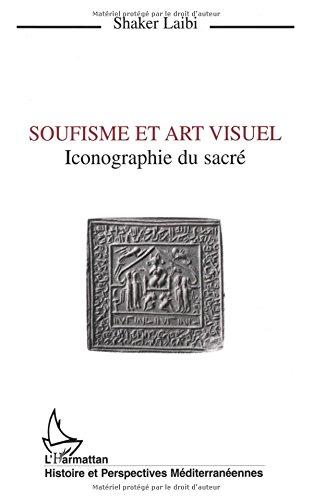 Soufisme et art visuel: Iconographie du sacré