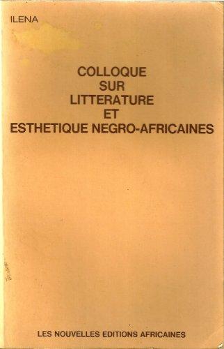 Colloque sur la littérature et l'esthétique négro-africaine