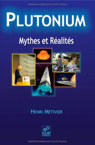 Plutonium : Mythes et réalité par Henri Métivier