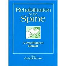 Rehabilitation of the Spine by Craig Liebenson (1996-02-01)